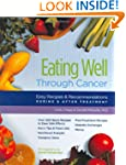 Eating Well Through Cancer: Easy Reci...