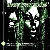 Die Maske des roten Todes (Dark Mysteries 8) | Markus Winter