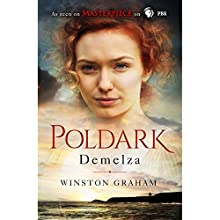 Demelza: A Novel of Cornwall, 1788-1790 (       UNABRIDGED) by Winston Graham Narrated by Clare Corbett