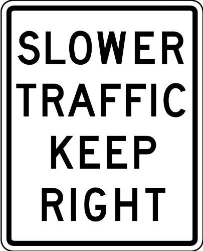 Street & Traffic Sign Wall Decals – Slower Traffic Keep Right Sign – 12 inch Removable Graphic