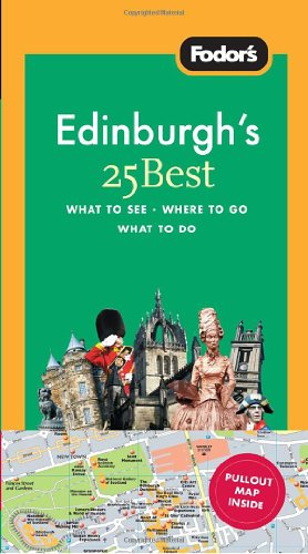 Fodor's Edinburgh's 25 Best, 2nd Edition (Full-color Travel Guide)