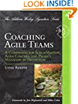 Coaching Agile Teams: A Companion for...