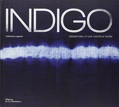 Indigo : Périple bleu d'une créatrice textile