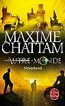 Autre-Monde, Tome 6 : Neverland par Chattam