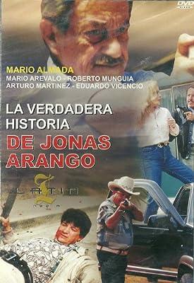 La Verdadera Historia De Jonas Arango
