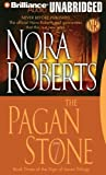 The Pagan Stone (Sign of Seven Trilogy) Nora Roberts