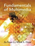 img - for Fundamentals of Multimedia by Ze-Nian Li (2003-11-01) book / textbook / text book