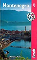 Montenegro (Bradt Travel Guides)