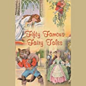 Fifty Famous Fairy Tales | [Adapted by Rosemary Kingston]