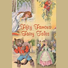 Fifty Famous Fairy Tales Audiobook  Narrated by Marguerite Gavin
