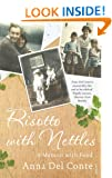 Risotto With Nettles: A Memoir with Food