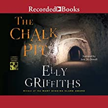The Chalk Pit Audiobook by Elly Griffiths Narrated by Jane McDowell
