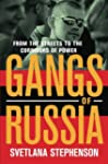 Gangs of Russia: From the Streets to...