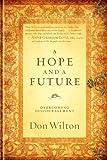 A Hope and a Future