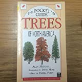 The Pocket Guide to Trees of North America (1855855399) by Alan Mitchell