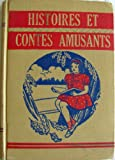 img - for Histoires Et Contes Amusants book / textbook / text book