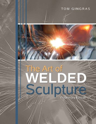 The Art of Welded Sculpture