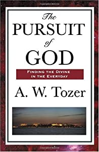 Cover of &quot;The Pursuit of God&quot;