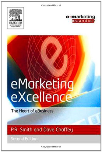 Emarketing Excellence, Second Edition (Emarketing Essentials)