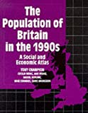 The Population of Britain in the 1990s: A Social and Economic Atlas (0198741758) by Champion, Tony