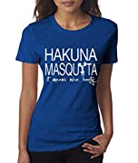 Hakuna Masquata Nice Booty Women's Ladies Fitness Funny T-Shirt By Superior Apparel Large Royal