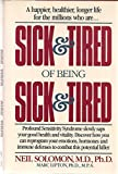 Sick and Tired of Being Sick and Tired (0922066027) by Solomon, Neil