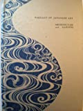 img - for Pageant of Japanese Art. Architecture and Gardens. book / textbook / text book