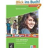 Con dinámica / Lehrbuch mit 3 Audio-CDs: Spanisch intensiv