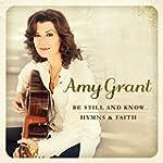 Be Still and Know...Hymns & Faith