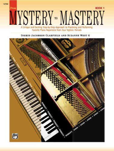 From Mystery to Mastery, Bk 1 (Alfred Masterwork Editions)