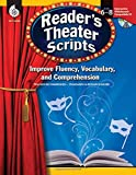Reader's Theater Scripts: Improve Fluency, Vocabulary, and Comprehension: Grades 6-8