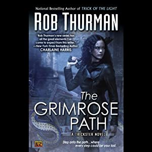 The Grimrose Path: Trickster, Book 2 | [Rob Thurman]
