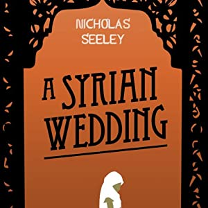 A Syrian Wedding Audiobook