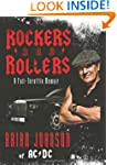Rockers And Rollers: A Full-Throttle...