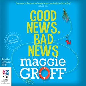 Good News, Bad News: A Scout Davis Investigation, Book 2 | [Maggie Groff]