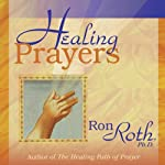 Healing Prayers | Ron Roth