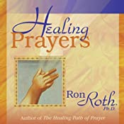 Healing Prayers | [Ron Roth]