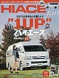 TOYOTA new HIACE fan vol.34 (ヤエスメディアムック487)