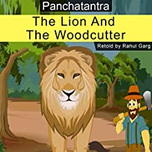 The Lion and the Woodcutter Audiobook by Rahul Garg Narrated by David Van Der Molen
