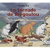 La tornade de Brégoulou