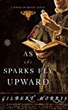 As the Sparks Fly Upward: A Winslow Breed Novel