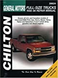 img - for General Motors Full-Size Trucks, 1988-98, Repair Manual (Chilton Automotive Books) by Chilton (1999) Paperback book / textbook / text book