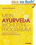Mein Ayurveda-Wohlf�hlprogramm: Typge...