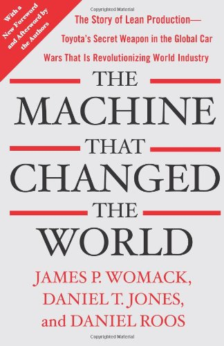 The Machine That Changed the World: The Story of Lean...