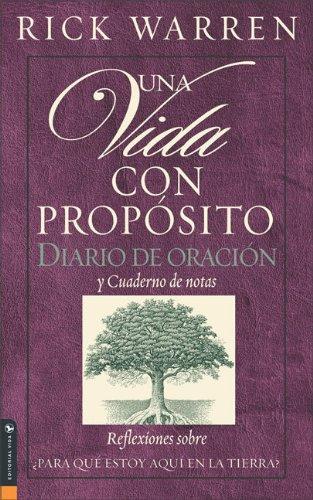 Una Vida Con Proposito: Diario Devocional (The Purpose Driven Life)  (Journal. U0027