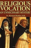 img - for Religious Vocation: An Unnecessary Mystery book / textbook / text book