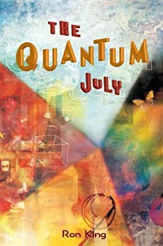 the quantum july - ron king