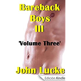 Bareback Boys (Volume Three) (The Bareback Boys Club for Men Series #3)