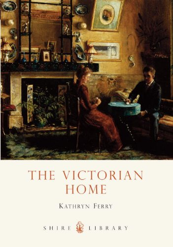 The Victorian Home (Shire Library)