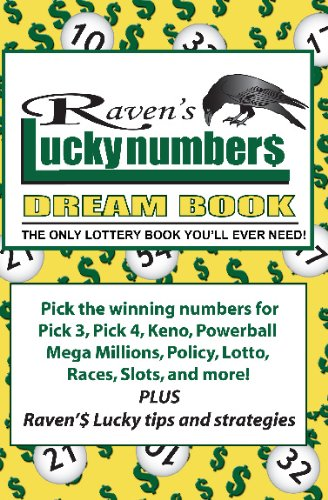 Raven Lucky Numbers Dream Book The Only Lottery You Ever